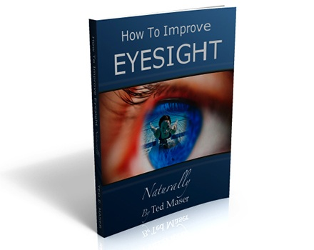 How To Get Your Eyesight Back Naturally
